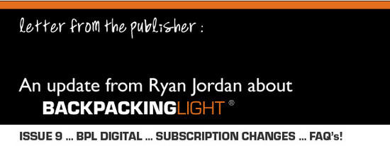 Letter from Ryan Jordan about Backpacking Light Magazine