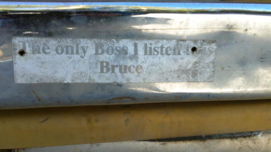 The only boss I listen to is Bruce